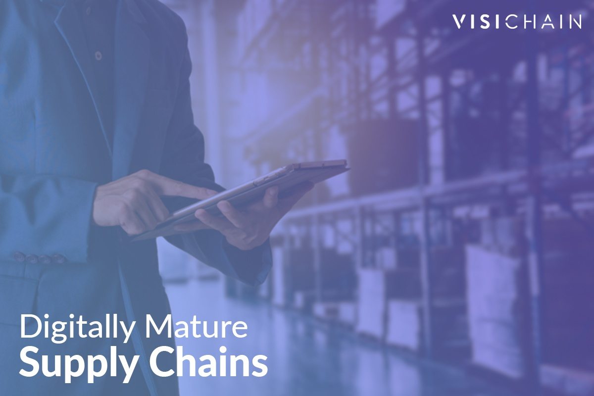 Digitally Mature Supply Chains