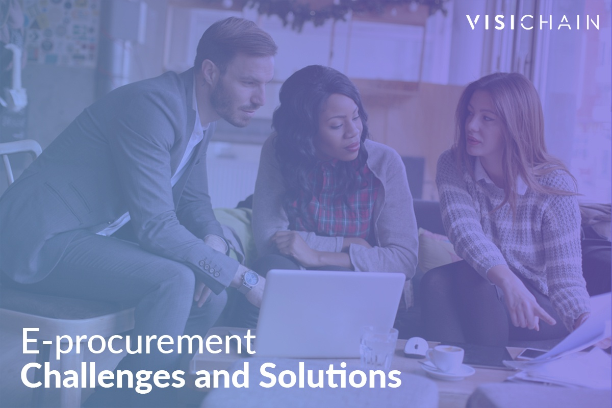 E-procurement Challenges and Solutions