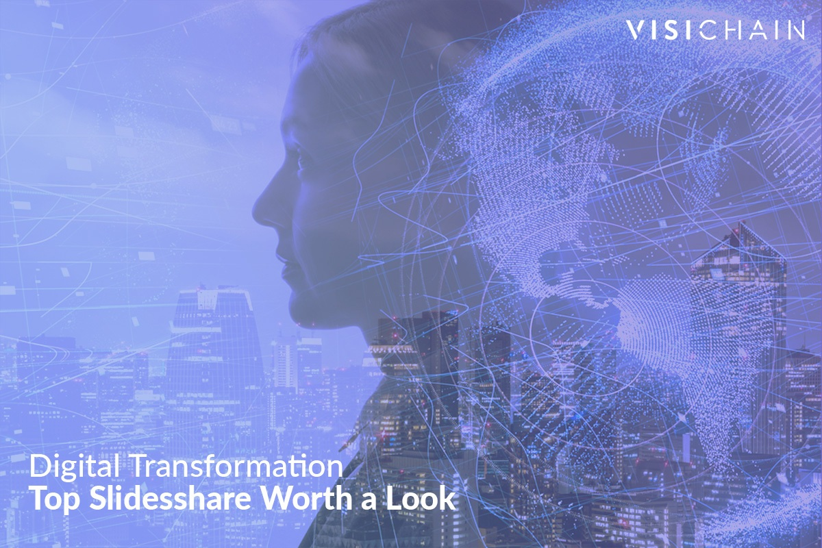 Top Slideshares about Digital Transformation
